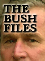 The Bush Files