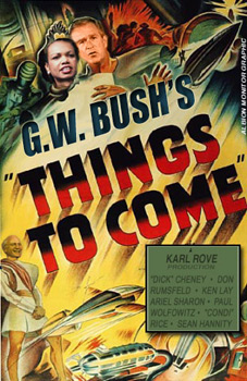Bush Things to Come